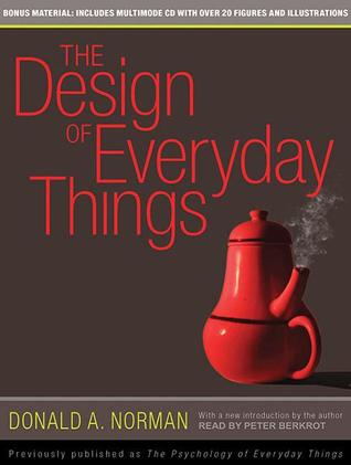 The Design of Everyday Things by Donald A. Norman