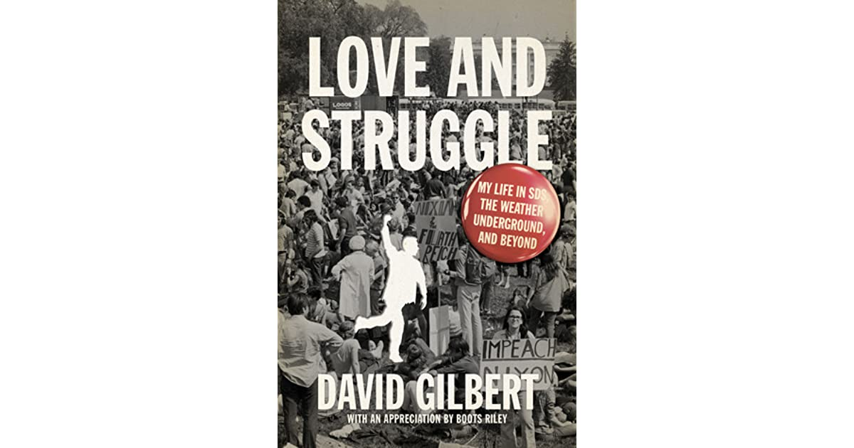 Love And Struggle My Life In Sds The Weather Underground And