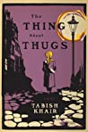 The Thing about Thugs audiobook download free