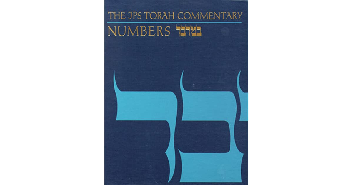 The JPS Torah Commentary: Numbers by Jacob Milgrom