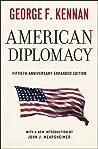 American Diplomacy by George F. Kennan