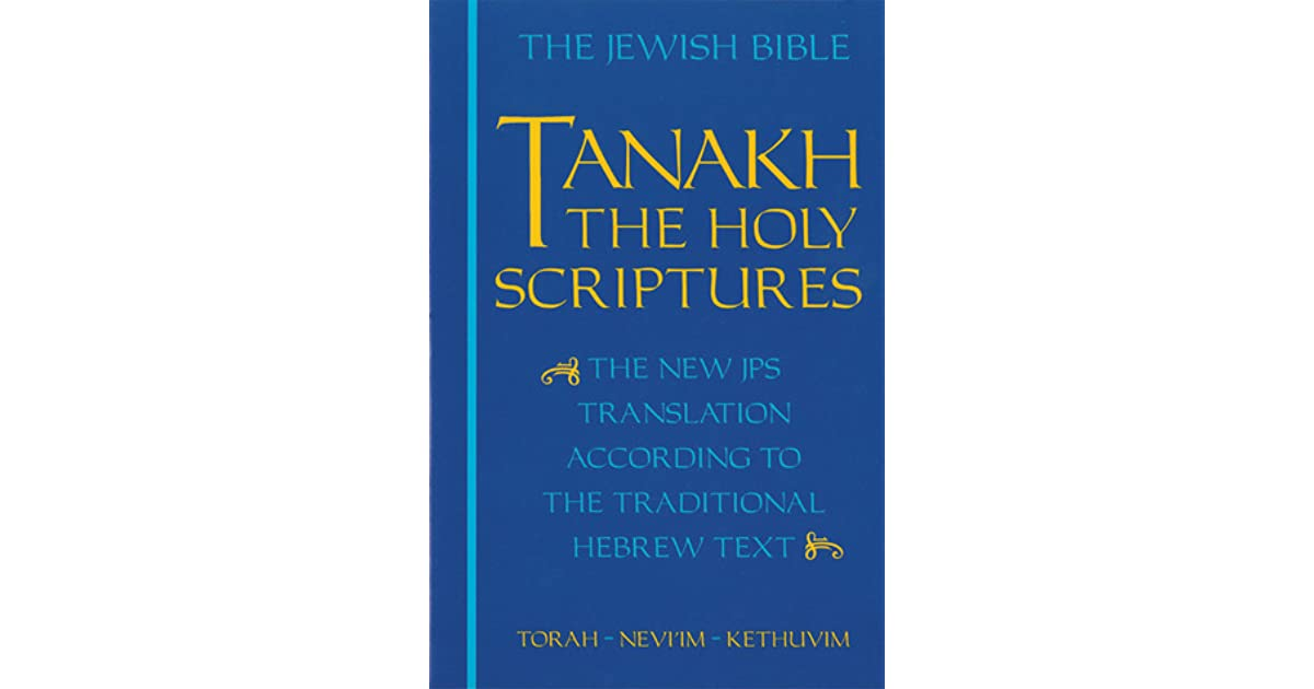 Tanakh: The Holy Scriptures by Anonymous
