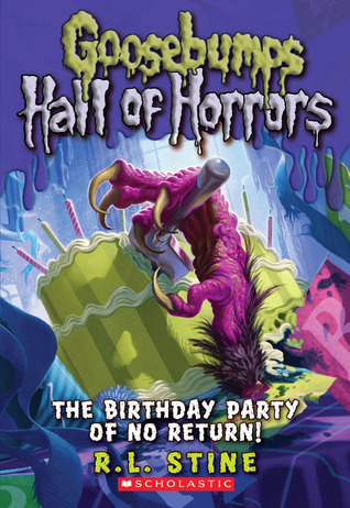 hall of the horrors the birthday party of no return g