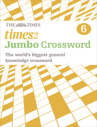 The Times 2 Jumbo Crossword Book 6: 60 world-famous
