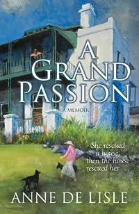 A Grand Passion: A Memoir