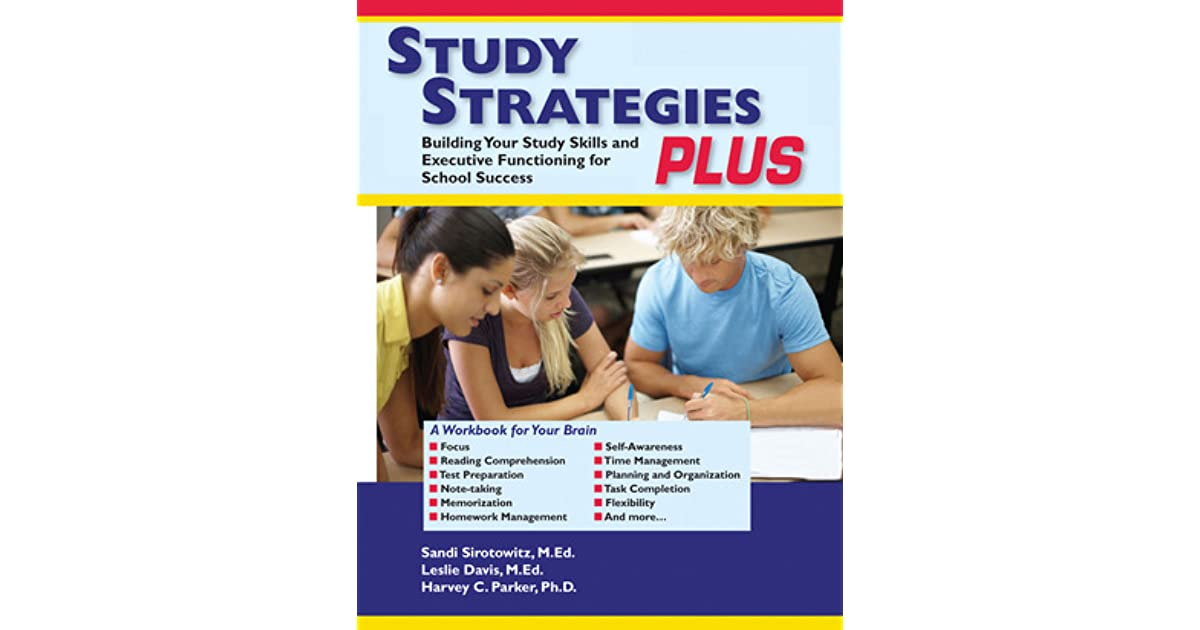 study strategies Learning center print page ten study methods that work studying effectively is not a matter of chance educators and psychologists have researched study methods.