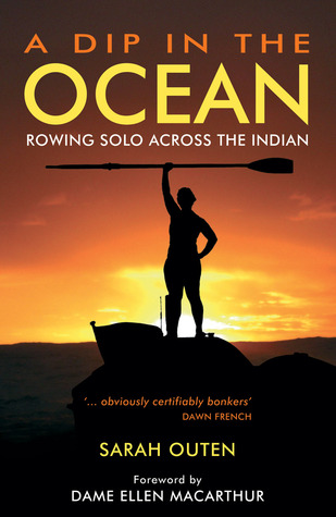 A Dip in the Ocean: Rowing Solo Across the Indian Ocean