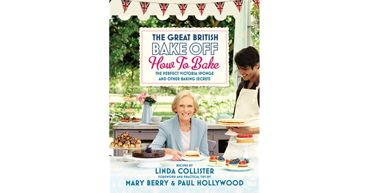 Great British Bake Off: How To Bake: The Perfect Victoria