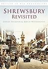 Shrewsbury Revisited