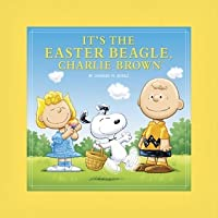 It's the Easter Beagle, Charlie Brown (Deluxe Ed.)