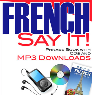 CANCELLED Say It! French Phrase Book with CDs  MP3 Downloads