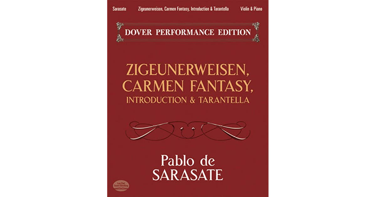 Zigeunerweisen Carmen Fantasy Introduction /& Tarantella: With Separate Violin Part Dover Performance Edition
