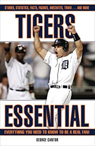 Tigers Essential: Everything You Need to Know to Be a Real Fan!