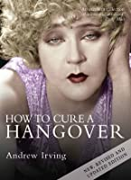 How to Cure a Hangover