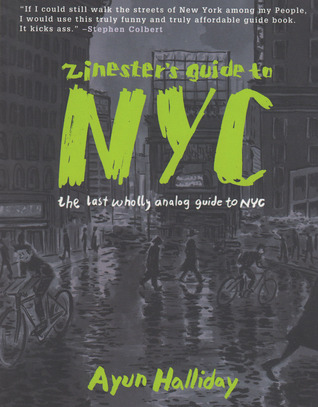 Zinester's Guide to NYC: The Last Wholly Analog Guide to NYC