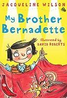 My Brother Bernadette
