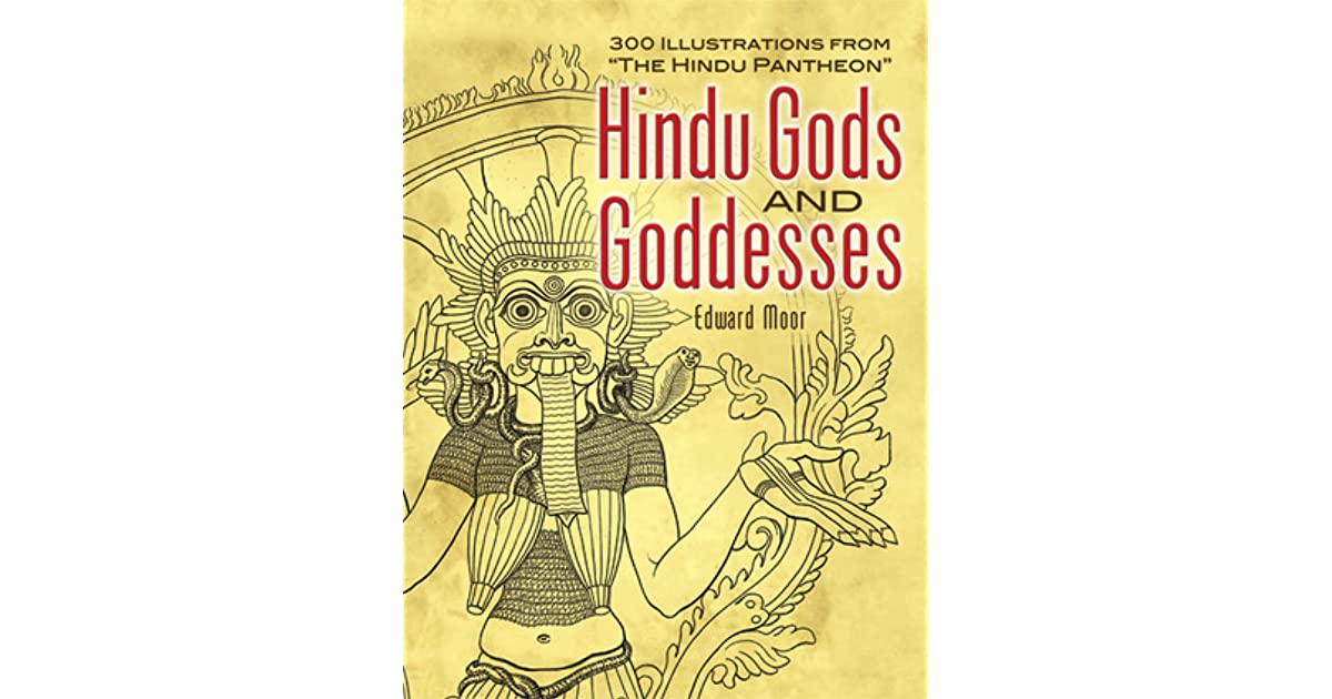 Hindu Gods and Goddesses: 300 Illustrations from The Hindu Pantheon (Dover Pictorial Archive)
