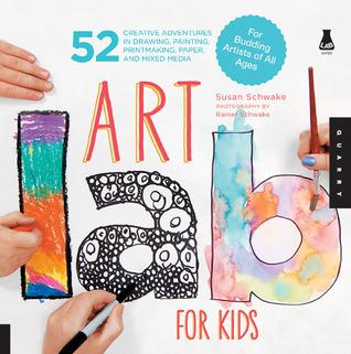 Art Lab for Kids by Susan Schwake