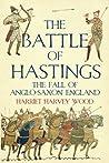 The Battle of Hastings by Harriet Harvey Wood