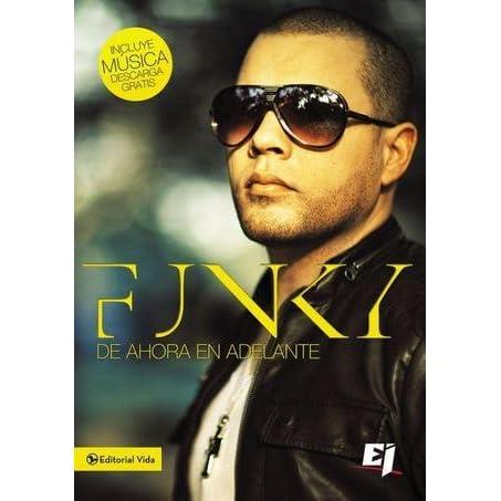 Funky de ahora en adelante (Especialidades Juveniles) (Spanish Edition)