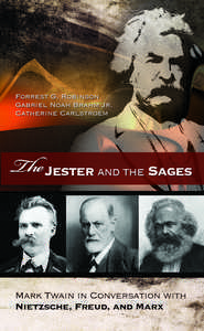 The jester and the sages   Mark Twain in conversation with Nietzsche, Freud, and Marx (2011, Univ of Miss