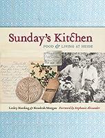 Sunday's Kitchen: Food  Living at Heide