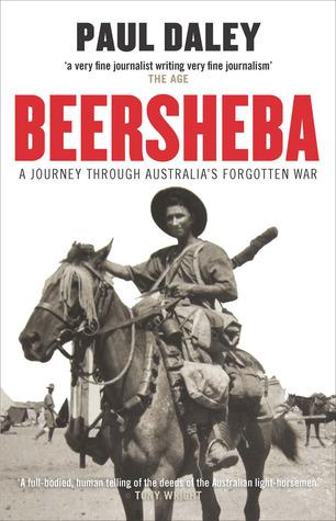 Beersheba: A Journey Through Australia's Forgotten War