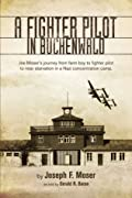 A Fighter Pilot in Buchenwald: The Joe Moser Story