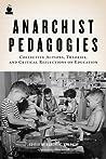 Anarchist Pedagog...