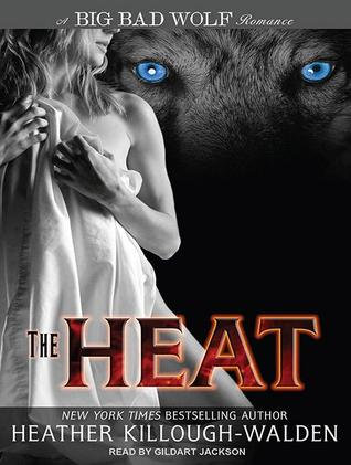The Heat The Big Bad Wolf 1 By Heather Killough Walden