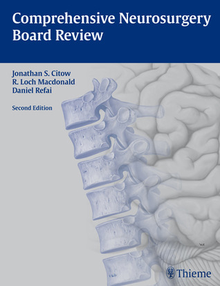 Comprehensive Neurosurgery Board Review