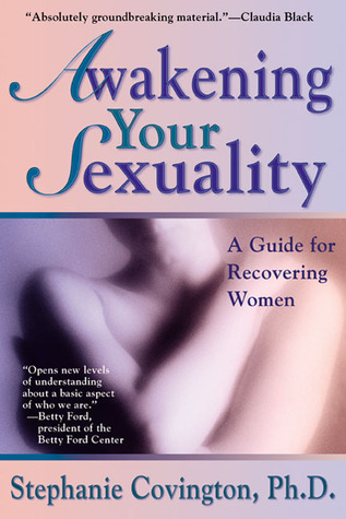 Awakening-Your-Sexuality-A-Guide-for-Recovering-Women