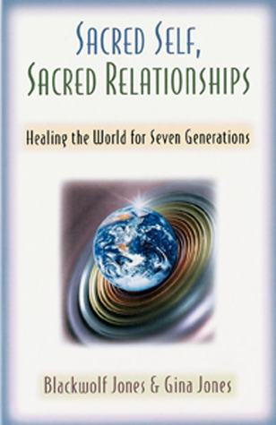 Sacred-Self-Sacred-Relationships-Healing-the-World-for-Seven-Generations