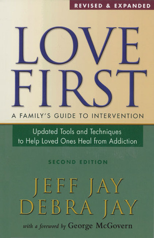Love-First-A-Family-s-Guide-to-Intervention