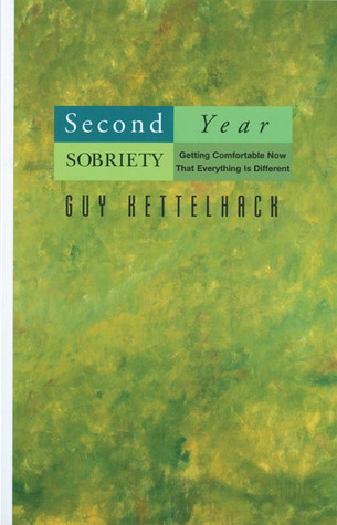 Second Year Sobriety by Guy Kettelhack
