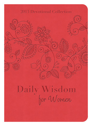Daily-Wisdom-for-Women-2013-Devotional-Collection