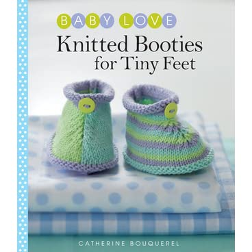 Knitted Booties For Tiny Feet By Catherine Bouquerel