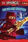 The Golden Weapons (LEGO Ninjago Reader #3)