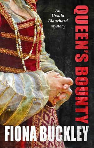 Queen's Bounty (Ursula Blanchard, #10)