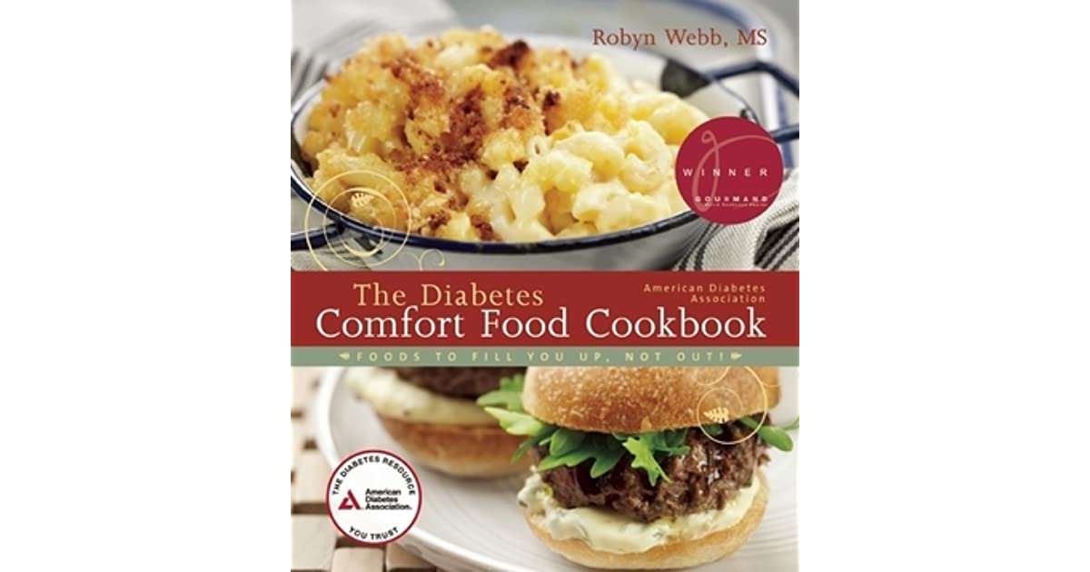 The american diabetes association diabetes comfort food cookbook by the american diabetes association diabetes comfort food cookbook by robyn webb forumfinder Image collections