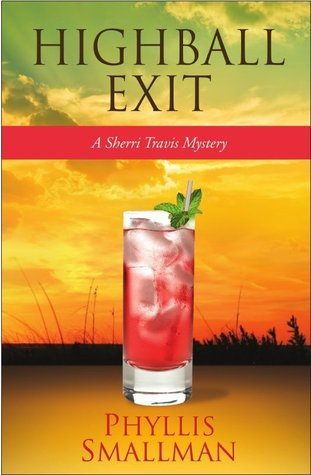 Highball Exit by Phyllis Smallman