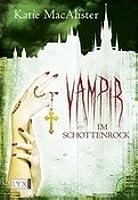 Vampir im Schottenrock (Dark Ones, #4)