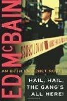 Hail, Hail, The Gang's All Here! (87th Precinct, #25)