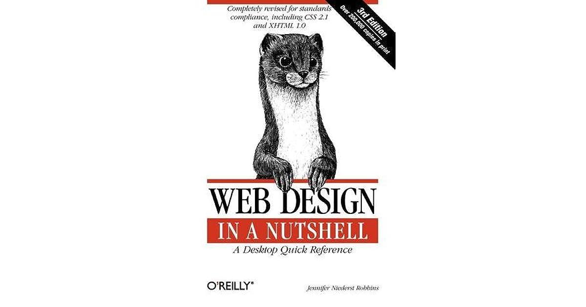 Web Design In A Nutshell A Desktop Quick Reference By Jennifer Niederst Robbins