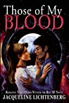 Those of My Blood by Jacqueline Lichtenberg