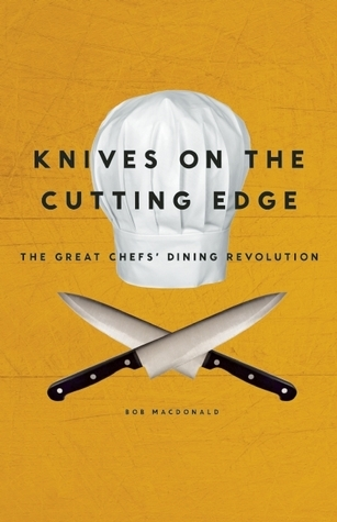 Knives on the Cutting EdgeThe Great Chefs' Dining Revolution