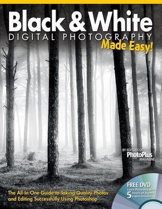 Black & White Photography Made Easy