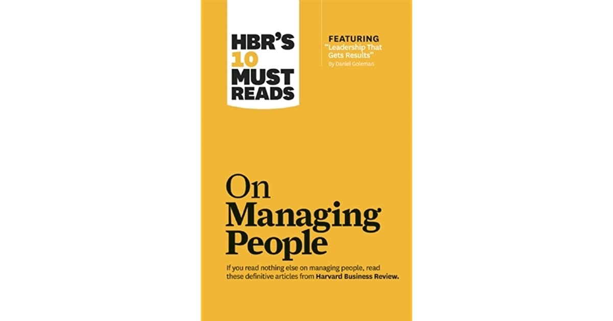 HBR's 10 Must Reads on Managing People by Harvard Business