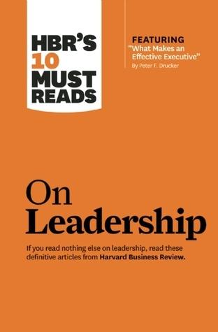 HBR's 10 Must Reads on Leadership by Harvard Business School Press