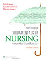 Study guide to accompany craven and hirnles fundamentals of nursing study guide for fundamentals of nursing human health and function fandeluxe Image collections